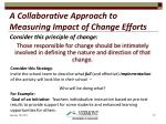 a collaborative approach to measuring impact of change efforts