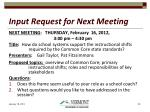 input request for next meeting