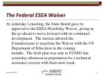 the federal esea waiver