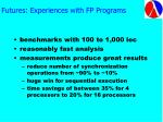futures experiences with fp programs