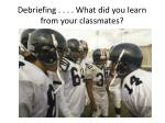 debriefing what did you learn from your classmates