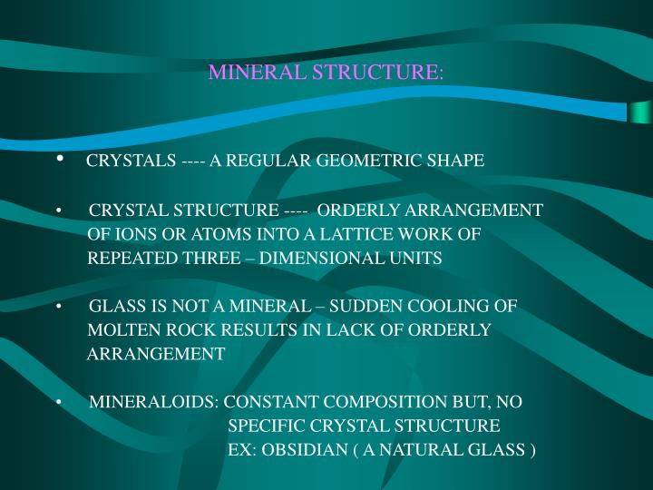 MINERAL STRUCTURE: