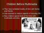 children before multimedia