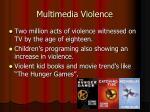 multimedia violence