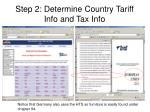 step 2 determine country tariff info and tax info