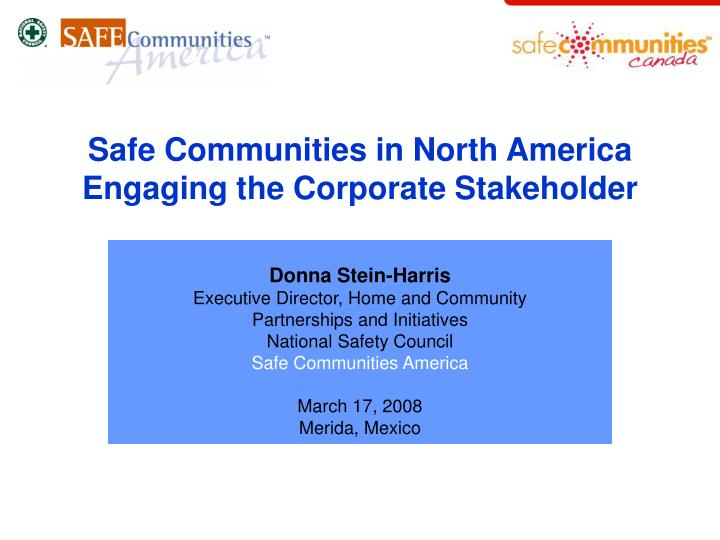 safe communities in north america engaging the corporate stakeholder n.