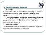 factor intensity reversal