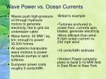 wave power vs ocean currents