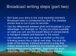 broadcast writing steps part two