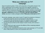 what your child sees on tv campaign