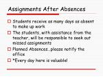 assignments after absences