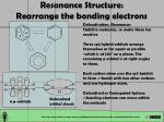 resonance structure rearrange the bonding electrons