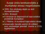 eurpai uni s keretszerz d s a munkahelyi stressz megel z s re