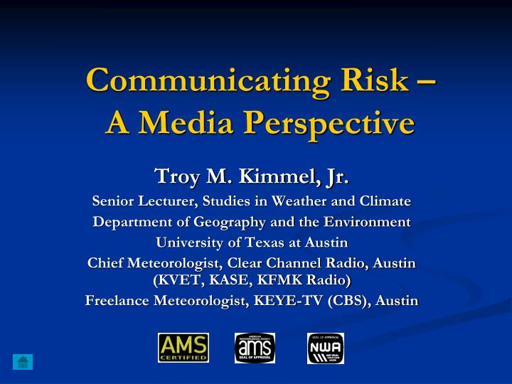 communicating risk a media perspective n.