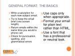general format the basics