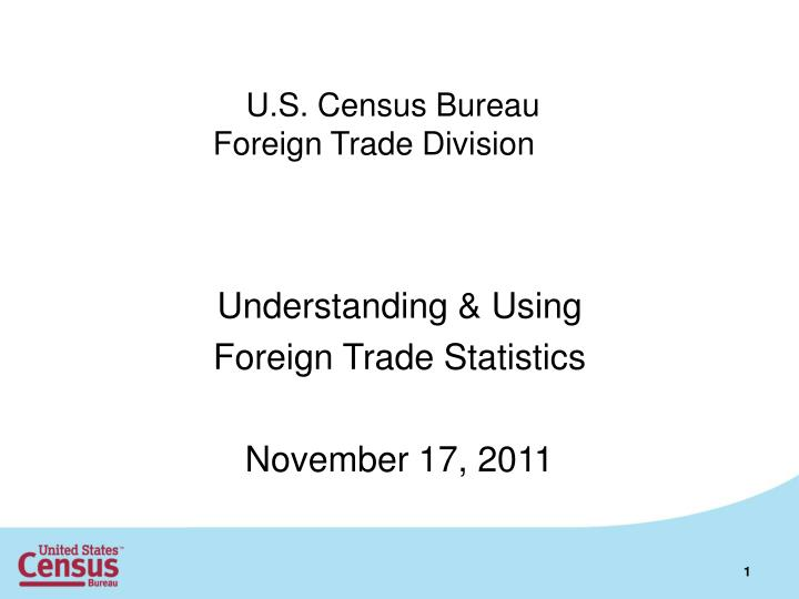 u s census bureau foreign trade division n.