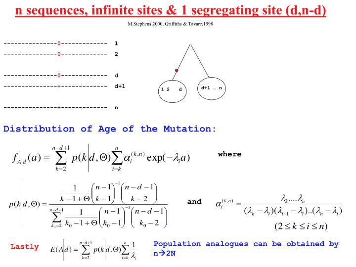 n sequences, infinite sites & 1 segregating site (d,n-d)