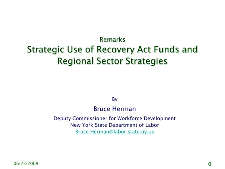 remarks strategic use of recovery act funds and regional sector strategies n.