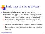 basic steps in a set up process