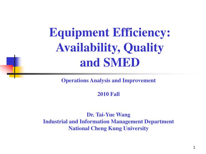 equipment efficiency availability q uality and smed n.