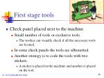first stage tools4