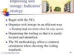 improving tool storage indicators strategy