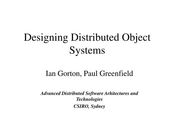 designing distributed object systems n.