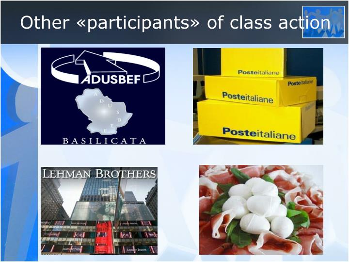 Other «participants» of class action