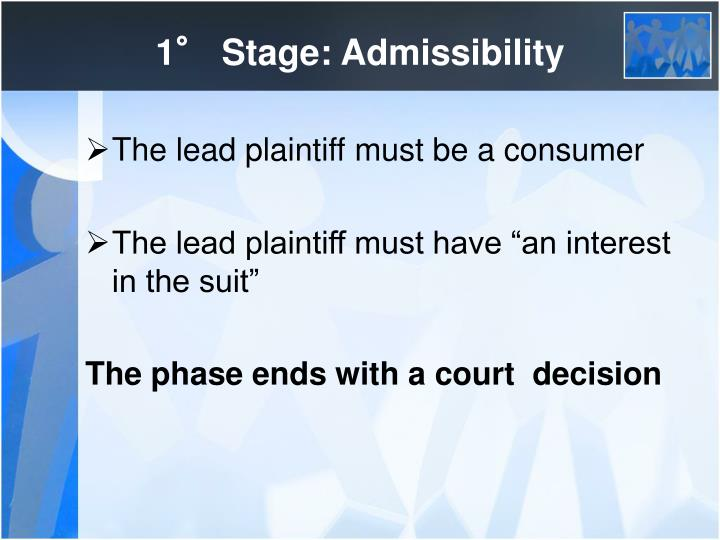 1° Stage: Admissibility