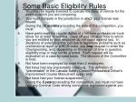 some basic eligibility rules