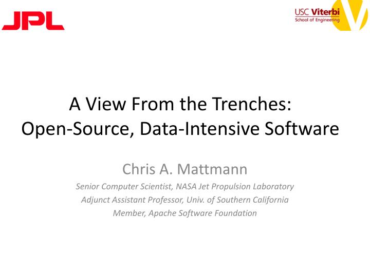 a view from the trenches open source data intensive software n.