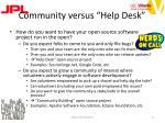 community versus help desk
