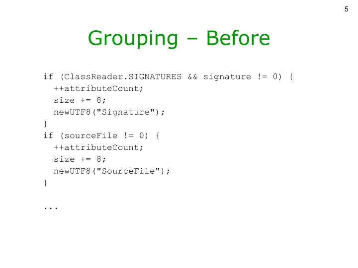 Grouping – Before