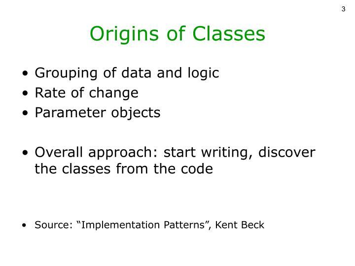 Origins of classes