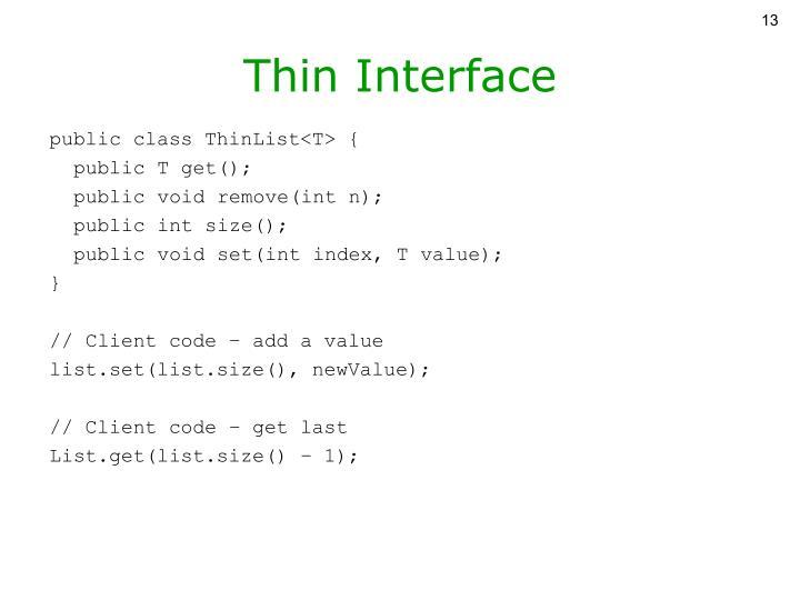 Thin Interface