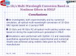 40 gb s multi wavelength conversion based on nonlinear effects in hnlf conclusions