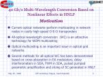 40 gb s multi wavelength conversion based on nonlinear effects in hnlf motivation