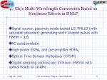 40 gb s multi wavelength conversion based on nonlinear effects in hnlf1