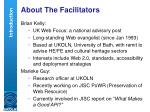 about the facilitators