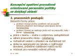 koncep n opat en prorodinn orientovan person ln politiky se dot kaj oblasti1