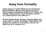 away from formality1