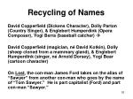 recycling of names