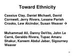 toward ethnicity