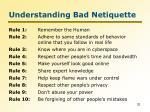 understanding bad netiquette