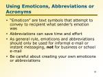 using emoticons abbreviations or acronyms