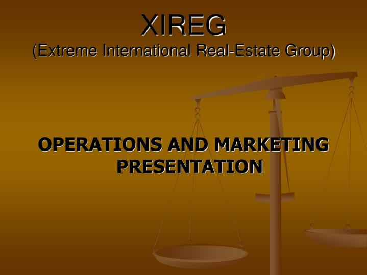 xireg extreme international real estate group n.