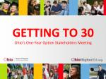 getting to 30 ohio s one year option stakeholders meeting