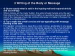 2 writing of the body or message
