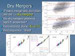 dry mergers