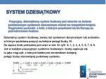 system dziesi tkowy